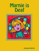 Marnie is Deaf