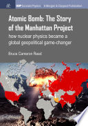 Atomic Bomb  The Story of the Manhattan Project