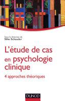 Pdf L'étude de cas en psychologie clinique Telecharger