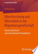 Väterforschung und Väterarbeit in der Migrationsgesellschaft