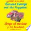 Jorge el curioso y los bomberos  Curious George and the Firefighters  bilingual edition