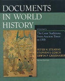 Documents in World History  The great traditions  from ancient times to 1500 Book