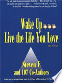 Wake Up Live The Life You Love