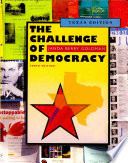 The Challenge Of Democracy American Government In A Global World Texas Edition