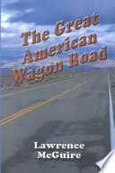 The Great American Wagon Road Book PDF