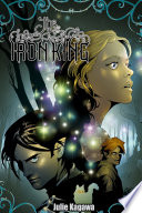 Julie Kagawa: The Iron King: collected edition