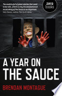 A Year On The Sauce