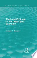 The Land Problem in the Developed Economy  Routledge Revivals