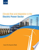 Climate Risk And Adaptation In The Electric Power Sector