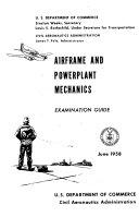 Airframe and Powerplant Mechanics: Examination Guide ebook
