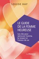 Le Guide de la femme heureuse Pdf/ePub eBook