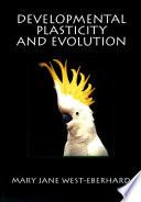 Developmental Plasticity and Evolution Book