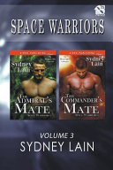 Space Warriors  Volume 3  The Admiral s Mate