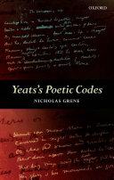 Yeats's poetic codes / Nicholas Grene
