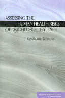 Assessing the Human Health Risks of Trichloroethylene