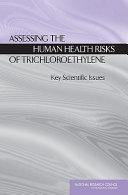 Assessing the Human Health Risks of Trichloroethylene