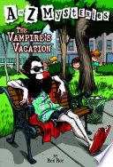 A To Z Mysteries The Vampire S Vacation