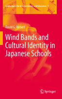 Wind Bands and Cultural Identity in Japanese Schools Pdf/ePub eBook