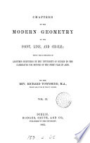 Chapters on the Modern Geometry of the Point  Line  and Circle Book