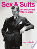 Sex and suits : the evolution of modern dress