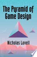 The Pyramid of Game Design Book