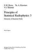 Principles of Statistical Radiophysics 3