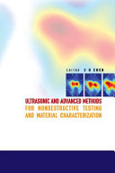 Ultrasonic and Advanced Methods for Nondestructive Testing and Material Characterization