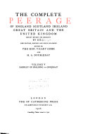 The Complete Peerage of England  Scotland  Ireland  Great Britain and the United Kingdom  Eardley to Spalding to Goojerat