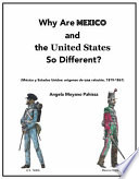 Why Are Mexico and the United States So Different?