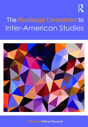 The Routledge Companion to Inter American Studies