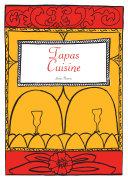 Spanish Cookbook - Tapas Cuisine