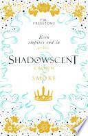 Shadowscent 2  Crown of Smoke