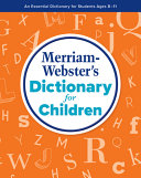 Merriam Webster s Dictionary for Children Book