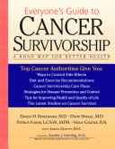 Everyone's Guide to Cancer Survivorship: A Road Map for ...