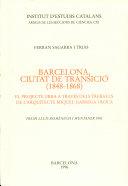 Barcelona, ciutat de transició (1848-1868)
