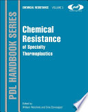 Chemical Resistance of Specialty Thermoplastics