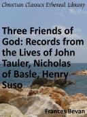 Three Friends of God