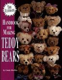 The Ultimate Handbook for Making Teddy Bears