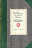 Pdf The Illustrated Strawberry Culturist