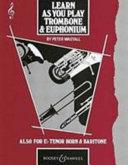 Learn as You Play Trombone & Euphonium