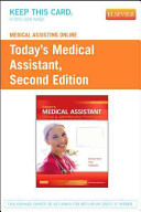 Medical Assisting Online for Today's Medical Assistant (User Guide and Access Code)