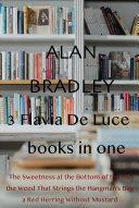 3 Flavia De Luce books in one Book