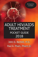 2018 ADULT HIV/AIDS TREATMENT POCKET GUIDE (with Bictegravir Updates)