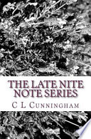 The Late Nite Note Series