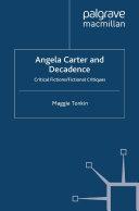 Angela Carter and Decadence [Pdf/ePub] eBook