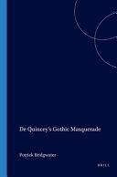 De Quincey's Gothic Masquerade Book
