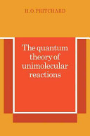 The Quantum Theory of Unimolecular Reactions