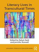 Literacy Lives in Transcultural Times