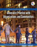 Empowerment Series  Generalist Practice with Organizations and Communities