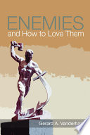 Enemies and How to Love Them Book